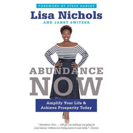 Abundance Now  Amplify Your Life And Achieve Prosperity Today