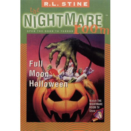 This Is Halloween Nightmare Revisited (The Nightmare Room #10: Full Moon Halloween -)