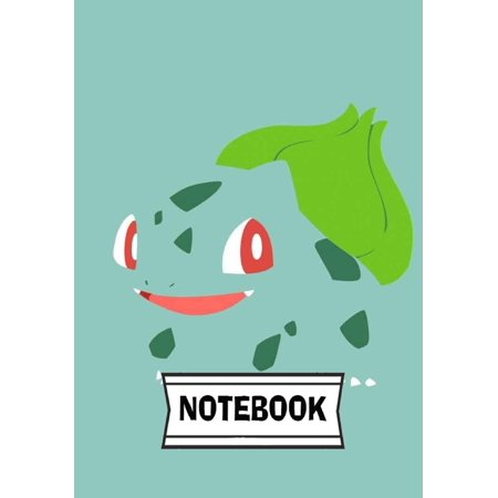 Notebook: Bulbasaur Pokemon: Journal Diary, 110 Lined Pages, 7 X 10 (Paperback)](Pokemon Notebook)