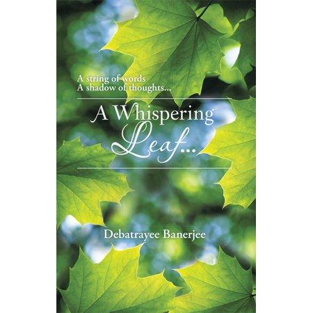 A Whispering Leaf. . . - eBook