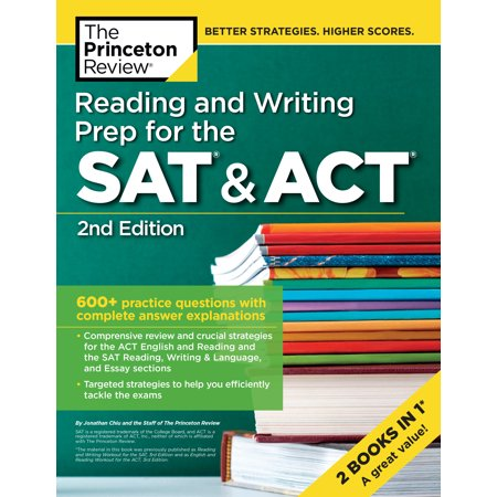 Reading and Writing Prep for the SAT & ACT, 2nd Edition : 600+ Practice Questions with Complete Answer (The Practice Of Statistics 2nd Edition Answers)