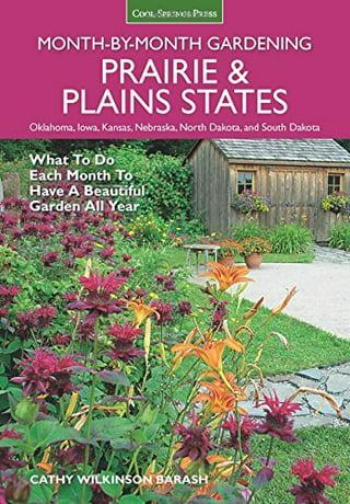 Prairie Plains States Month By Month Gardening