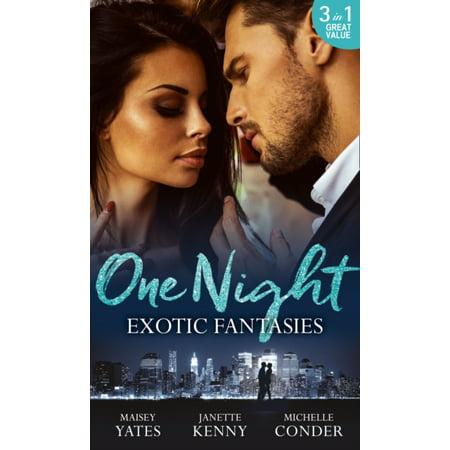 One Night Exotic Fantasies