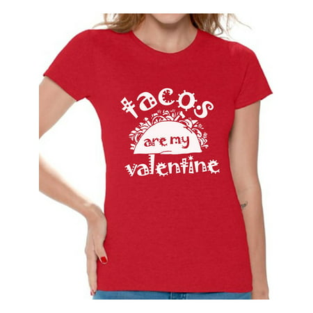 Awkward Styles Tacos Are My Valentine Shirt Funny Valentines Day T Shirt for Tacos Lover Valentine Tshirt for Women Mexican Party Valentine T-Shirt Valentine's Day Gifts for Her