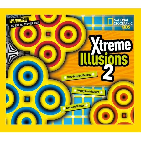 Xtreme Illusions 2 : Mind-Blowing Illusions, Wacky Brain Teasers, Awesome  Puzzles