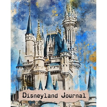 Disneyland Journal : 110 Lined Journal Pages / Notebook / Diary / 8x10/ Disneyland](Disneyland At Halloween Time)