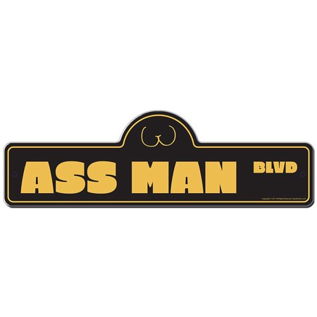 Ass Man Street Sign | Indoor/Outdoor | Funny Home Decor for Garages, Living Rooms, Bedroom, Offices | SignMission personalized (Best Male Ass Pics)