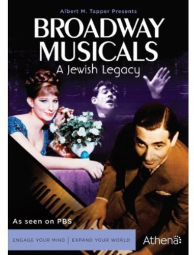 Broadway Musicals: A Jewish Legacy by