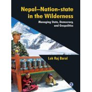 Nepal - Nation-State in the Wilderness - eBook