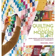 Quilting with a Modern Slant - Paperback