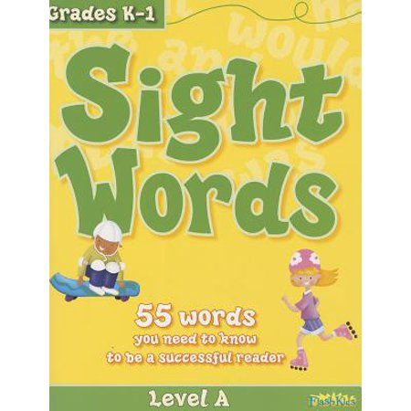 Sight Words, Level A : 55 Words You Need to Know to Be a Successful Reader ()