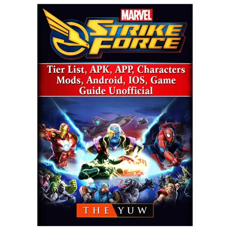 Marvel Strike Force, Tier List, Apk, App, Characters, Mods, Android, Ios, Game Guide Unofficial (Best Shopping List App Android)