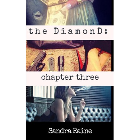 The DiamonD: Chapter Three [ book 6 sampler ] - eBook