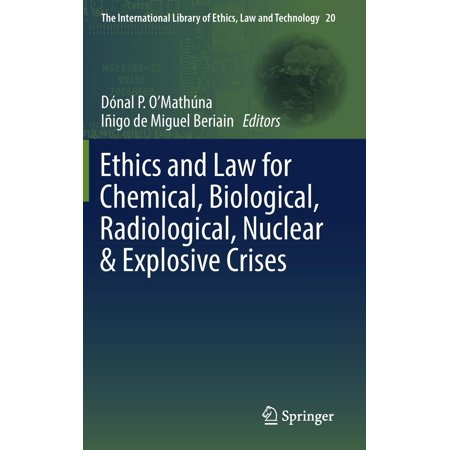 Ethics and Law for Chemical, Biological, Radiological, Nuclear & Explosive (Law And Ethics Exam For Rda In Ca)