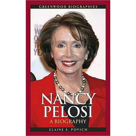 Nancy Pelosi  A Biography