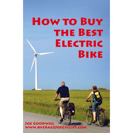 How to Buy the Best Electric Bike - eBook