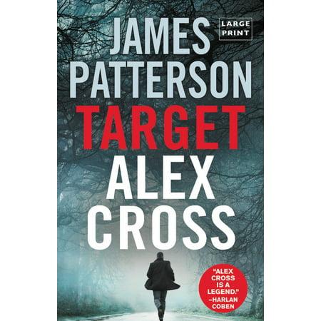 Target: Alex Cross (Large type / large - Alex Cross Body