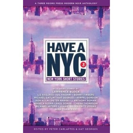 Have A Nyc 3  New York Short Stories