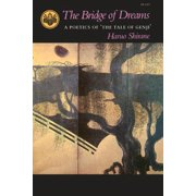 The Bridge of Dreams : A Poetics of Athe Tale of Genjia