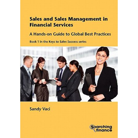 Sales and Sales Management in Financial Services : A Hands-On Guide to Global Best (Encryption Key Management Best Practices)
