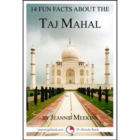 14 Fun Facts About the Taj Mahal - - Fun Facts About Halloween