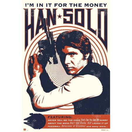 Erik Posters XPE160411 Star Wars Han Solo in It for The Money Poster Print, 24 x 36 - image 1 de 1