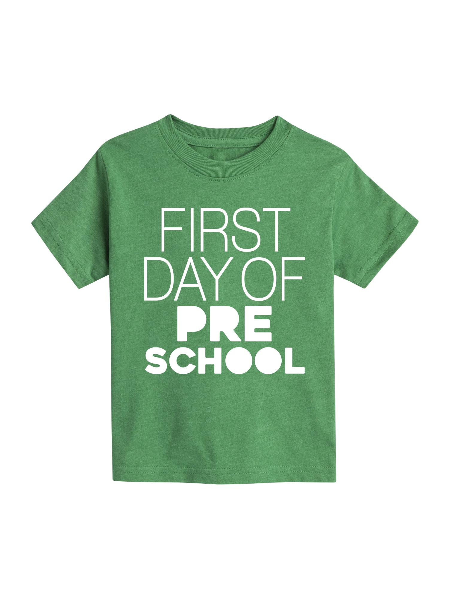 First Day Of Preschool  - Toddler Short Sleeve Tee