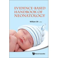 Evidence-Based Handbook of Neonatology (Hardcover)