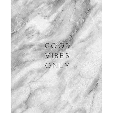 Good Vibes Only - Notebook : (8 X 10) Lined Journal, 100 Pages, Smooth Matte Cover - Journal Notebook
