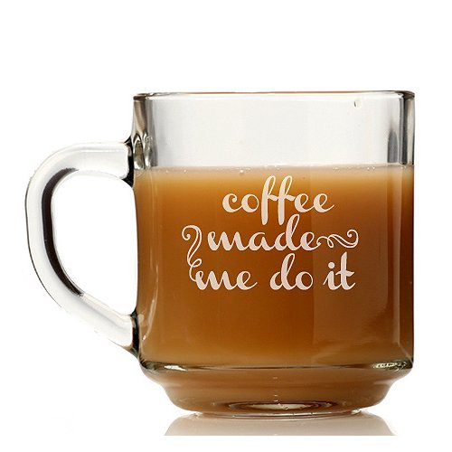 Chloe and Madison Coffee Made Me Do It Glass Coffee Mug (Set of 4)