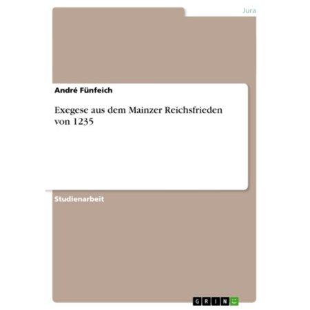 Exegese aus dem Mainzer Reichsfrieden von 1235 - eBook