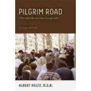 Pilgrim Road: A Benedictine Journey Through Lent (Paperback)
