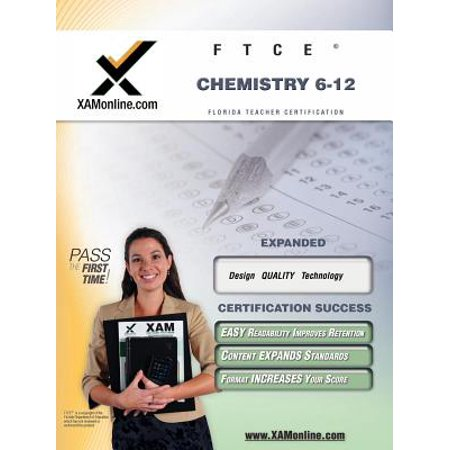 FTCE Chemistry 6-12 Teacher Certification Test Prep Study (Chemistry Teachers Guide)