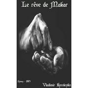 Le rêve de Makar - eBook