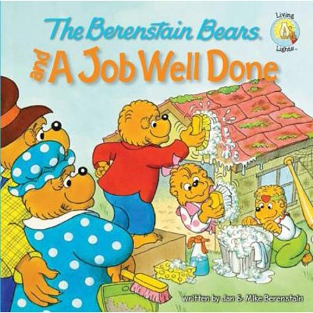 The Berenstain Bears and a Job Well Done - eBook (Praise Students For A Job Well Done)