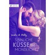 Sinnliche Küsse im Mondlicht - eBook