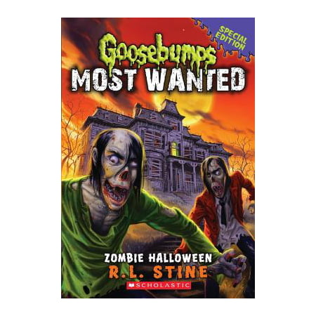 Zombie Halloween (Goosebumps Most Wanted Special Edition #1) - Huntsman Halloween Edition