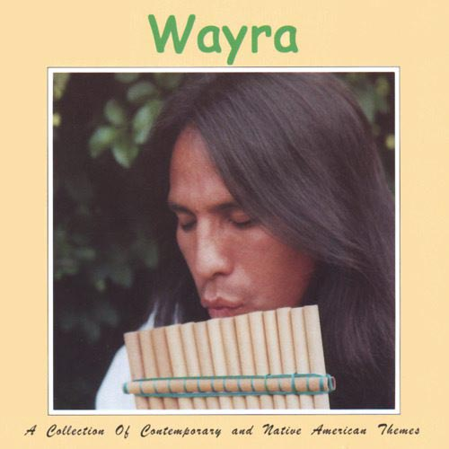 Wayra - Wayra: Collection of Contemporary & Native American Theme [CD]