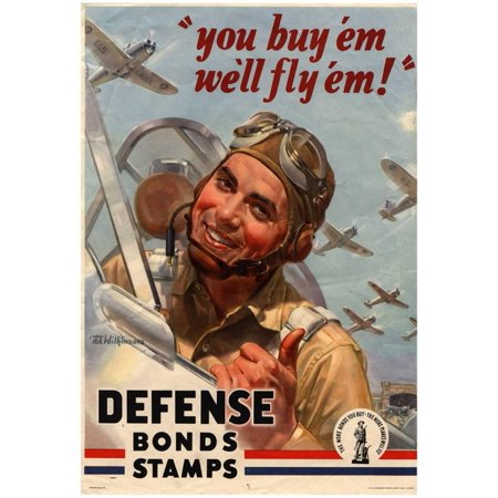 You Buy Em We'll Fly Em Defense Bonds Stamps WWII War Propaganda Art ...