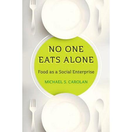 No One Eats Alone : Food as a Social Enterprise