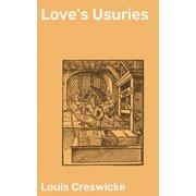 Love's Usuries - eBook