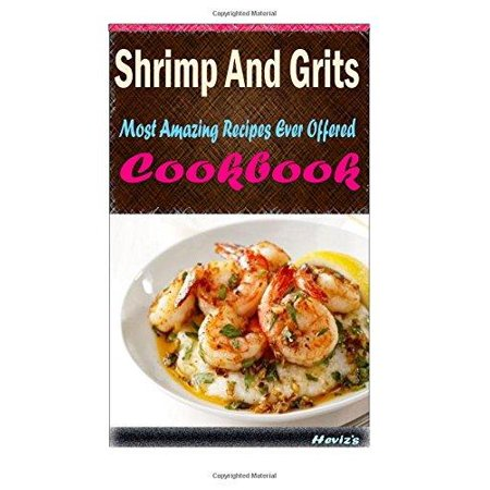Shrimp And Grits  Delicious And Healthy Recipes You Can Quickly   Easily Cook