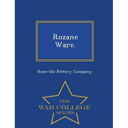 Rozane Ware. - War College Series