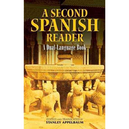 A Second Spanish Reader: A Dual-Language Book
