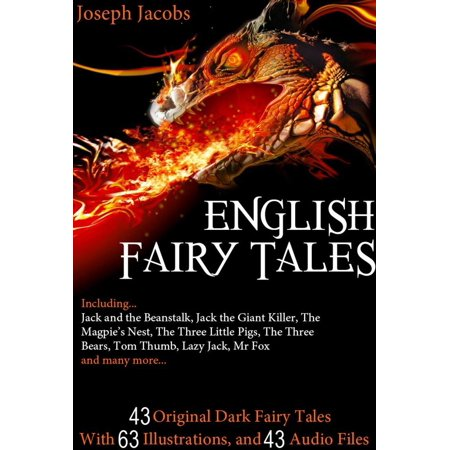 43 English Fairy Tales: With 63 Illustrations and 43 Free Online Audio Files - eBook - Halloween Audio Files