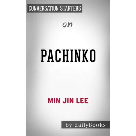 Pachinko Machine - Pachinko: by Min Jin Lee | Conversation Starters - eBook