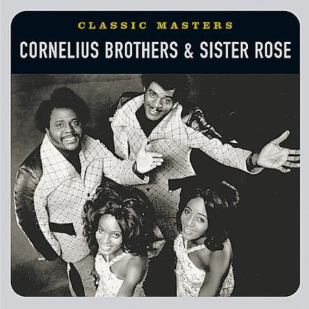 Classic Masters (Remaster) (Cornelius Brothers And Sister Rose Greatest Hits)