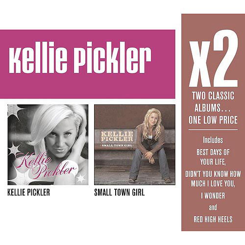X2: Kellie Pickler/Small Town Girl (2CD)