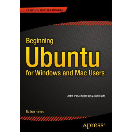 Beginning Ubuntu for Windows and Mac Users - eBook (Mac User)