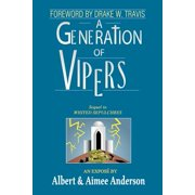 A Generation of Vipers : Sequel to Whited Sepulchres